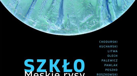 Wystawa Męski Rys - Zaproszenie 1 - Szkło - Urbanowicz